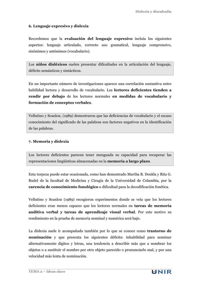 Dislexia y discalculia TEMA 2 – Ideas clave 6. Lenguaje expresivo y dislexia Recordemos que la evaluación del lenguaje exp...