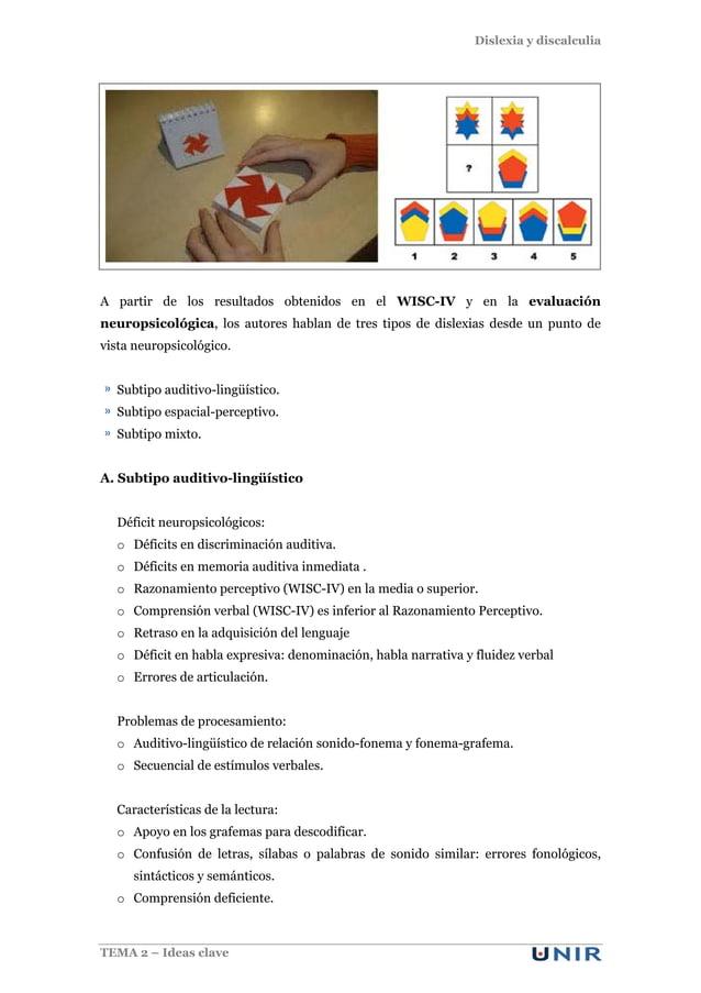 Dislexia y discalculia TEMA 2 – Ideas clave A partir de los resultados obtenidos en el WISC-IV y en la evaluación neuropsi...
