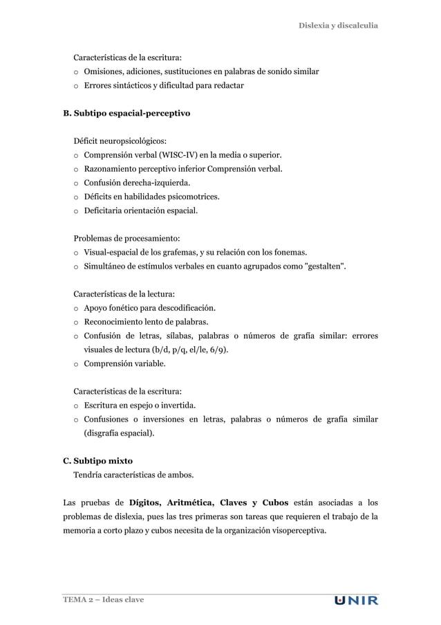 Dislexia y discalculia TEMA 2 – Ideas clave Características de la escritura: o Omisiones, adiciones, sustituciones en pala...