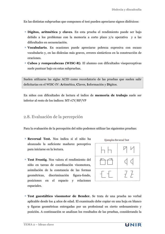 Dislexia y discalculia TEMA 2 – Ideas clave En las distintas subpruebas que componen el test pueden apreciarse signos disl...