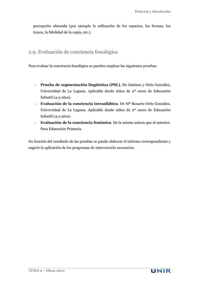Dislexia y discalculia TEMA 2 – Ideas clave percepción obtenida (por ejemplo la utilización de los espacios, las formas, l...