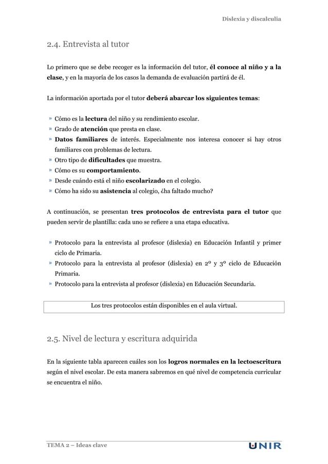 Dislexia y discalculia TEMA 2 – Ideas clave 2.4. Entrevista al tutor Lo primero que se debe recoger es la información del ...