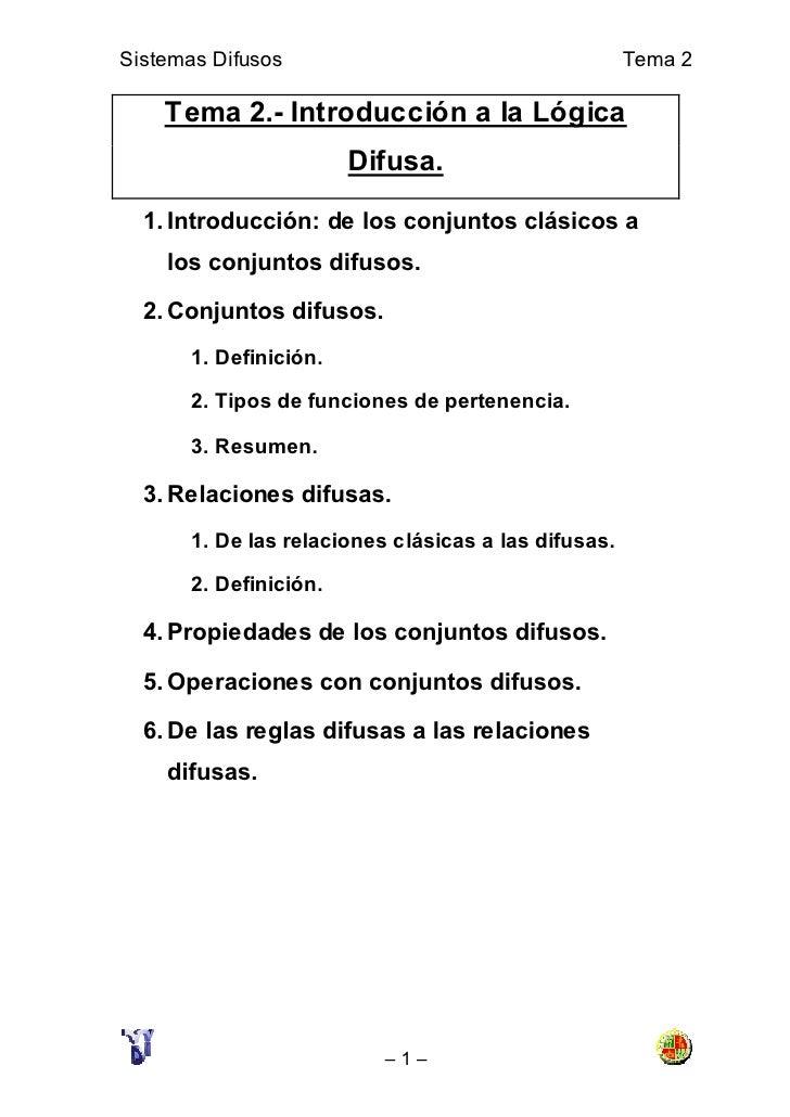 Sistemas Difusos                                      Tema 2      Tema 2.- Introducción a la Lógica                       ...