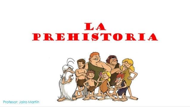 Tema 2 La Prehistora