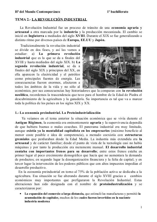 Hª del Mundo Contemporáneo 1º bachillerato TEMA 2.- LA REVOLUCIÓN INDUSTRIAL La Revolución Industrial fue un proceso de tr...