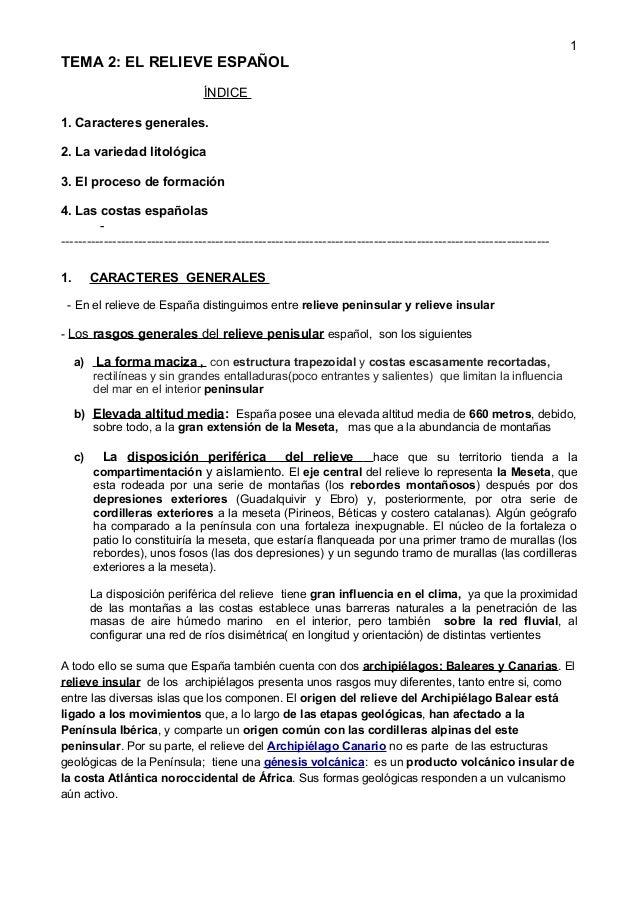 TEMA 2: EL RELIEVE ESPAÑOL ÍNDICE 1. Caracteres generales. 2. La variedad litológica 3. El proceso de formación 4. Las cos...