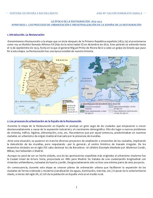 HISTORIA  DE  ESPAÑA  2  BACHILLERATO  ANA  Mª  GALVÁN  ROMARATE-‐ZABALA  LA  ÉPOCA  DE  LA  RESTAURACIÓN.  1874-‐1923  ...
