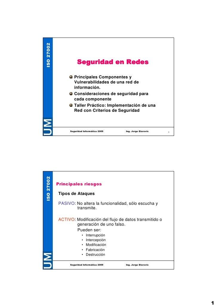 Principales Componentes y         Vulnerabilidades de una red de         información.         Consideraciones de seguridad...
