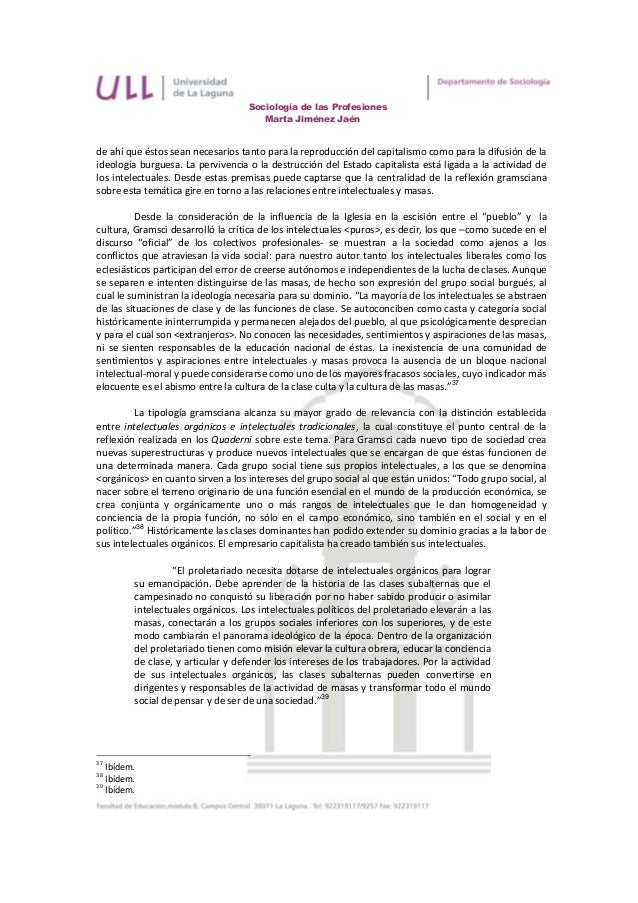 Sociología de las Profesiones                                      Marta Jiménez Jaénde ahí que éstos sean necesarios tant...