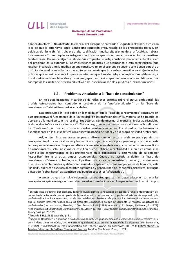 Sociología de las Profesiones                                            Marta Jiménez Jaén                     8han tenid...