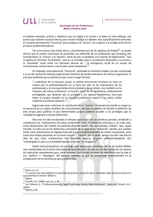 Sociología de las Profesiones                                          Marta Jiménez Jaénel carácter evolutivo, acrítico y...