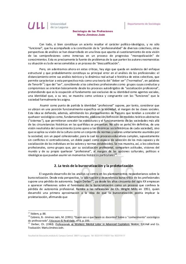 Sociología de las Profesiones                                        Marta Jiménez Jaén         Con todo, si bien constitu...