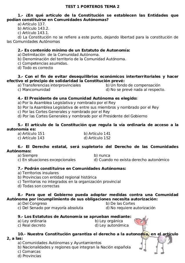 TEST 1 PORTEROS TEMA 2 1.- ¿En qué artículo de la Constitución se establecen las Entidades que podían constituirse en Comu...