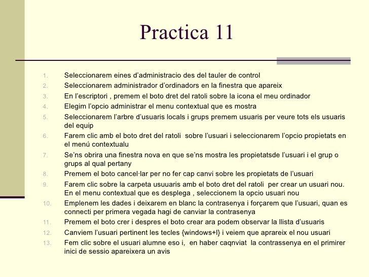 Practica 111.    Seleccionarem eines d'administracio des del tauler de control2.    Seleccionarem administrador d'ordinado...