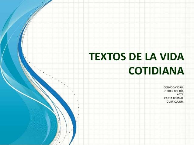 TEXTOS DE LA VIDA       COTIDIANA             CONVOCATORIA              ORDEN DEL DÍA                      ACTA           ...