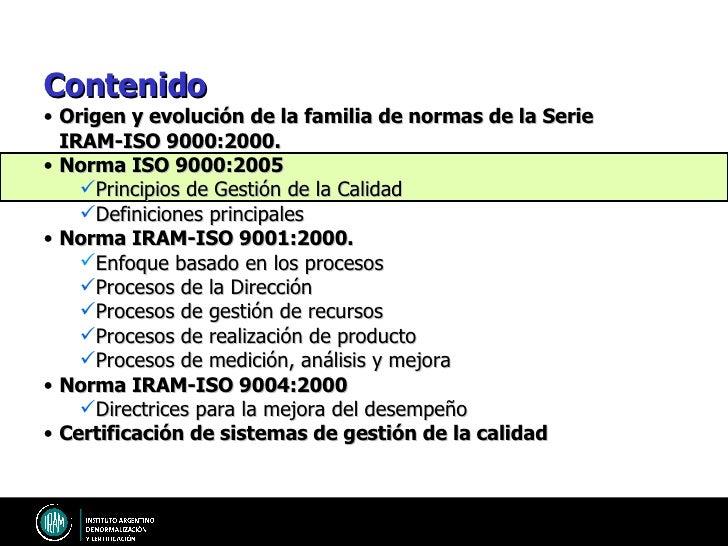 Sistemas de calidad evolutivos Excelencia Tiempo Origen y evolución de la familia de normas de la Serie IRAM-ISO 9000:2000...