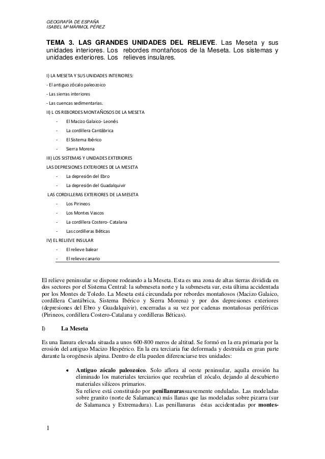 GEOGRAFÍA DE ESPAÑA ISABEL Mª MÁRMOL PÉREZ 1 TEMA 3. LAS GRANDES UNIDADES DEL RELIEVE. Las Meseta y sus unidades interiore...