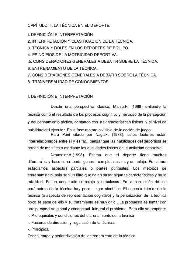CAPÍTULO III. LA TÉCNICA EN EL DEPORTE. I. DEFINICIÓN E INTERPRETACIÓN 2. INTERPRETACIÓN Y CLASIFICACIÓN DE LA TÉCNICA. 3....