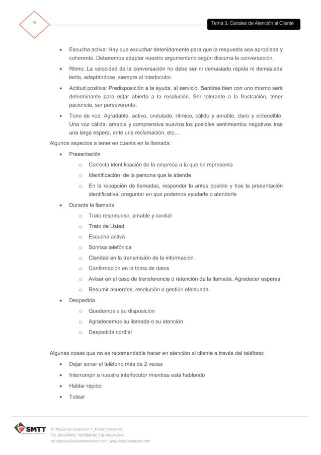 Tema 3. Canales de Atención al Cliente10 C/ Miguel de Unamuno, 1_47008_Valladolid Tel. 983249455 / 625569162_Fax 983243547...