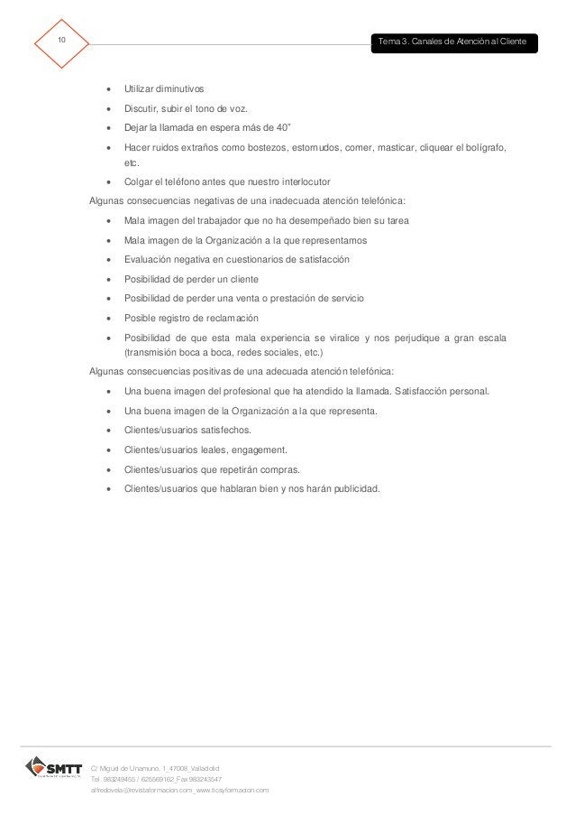 Tema 3. Canales de Atención al Cliente11 C/ Miguel de Unamuno, 1_47008_Valladolid Tel. 983249455 / 625569162_Fax 983243547...