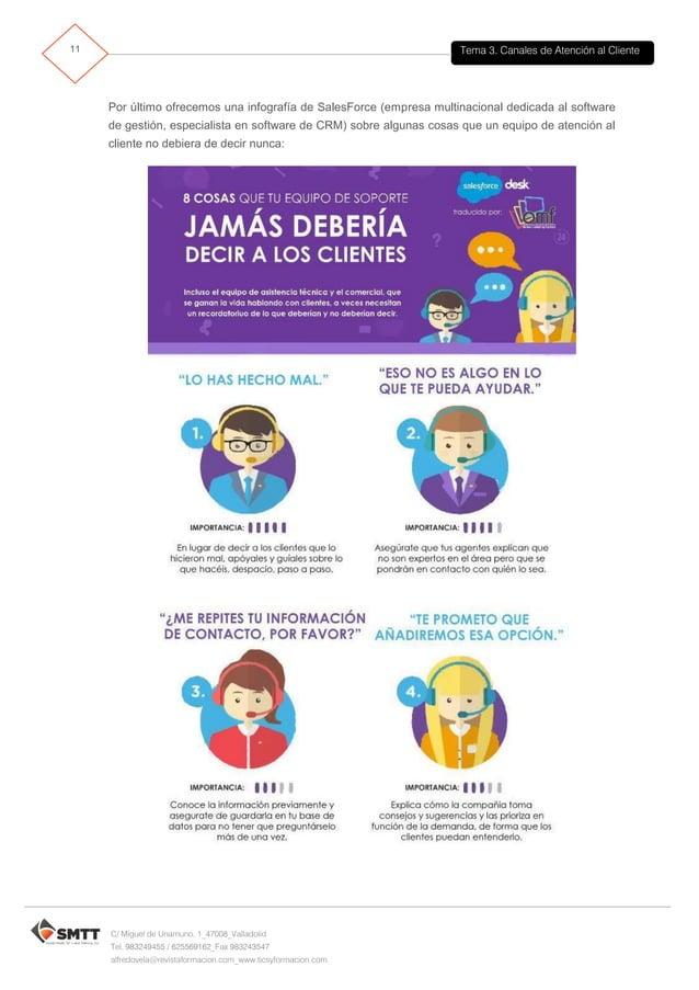 Tema 3. Canales de Atención al Cliente12 C/ Miguel de Unamuno, 1_47008_Valladolid Tel. 983249455 / 625569162_Fax 983243547...