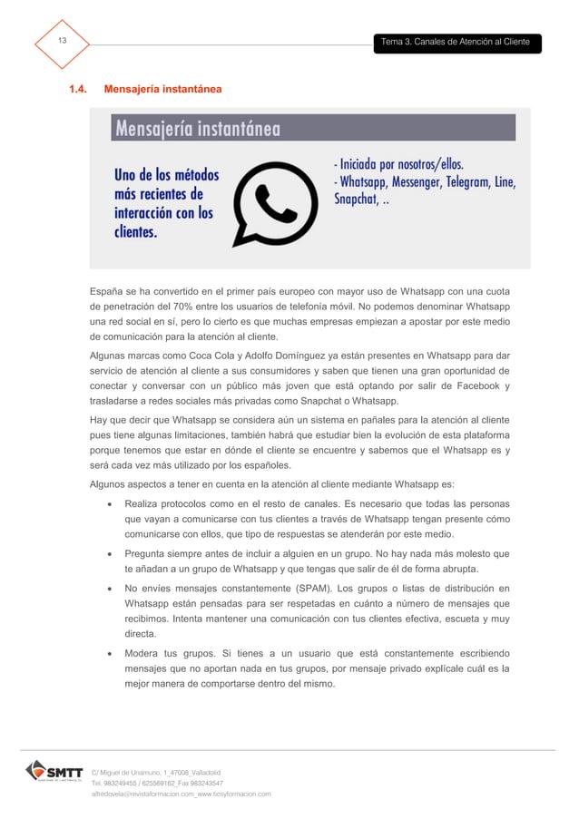 Tema 3. Canales de Atención al Cliente14 C/ Miguel de Unamuno, 1_47008_Valladolid Tel. 983249455 / 625569162_Fax 983243547...