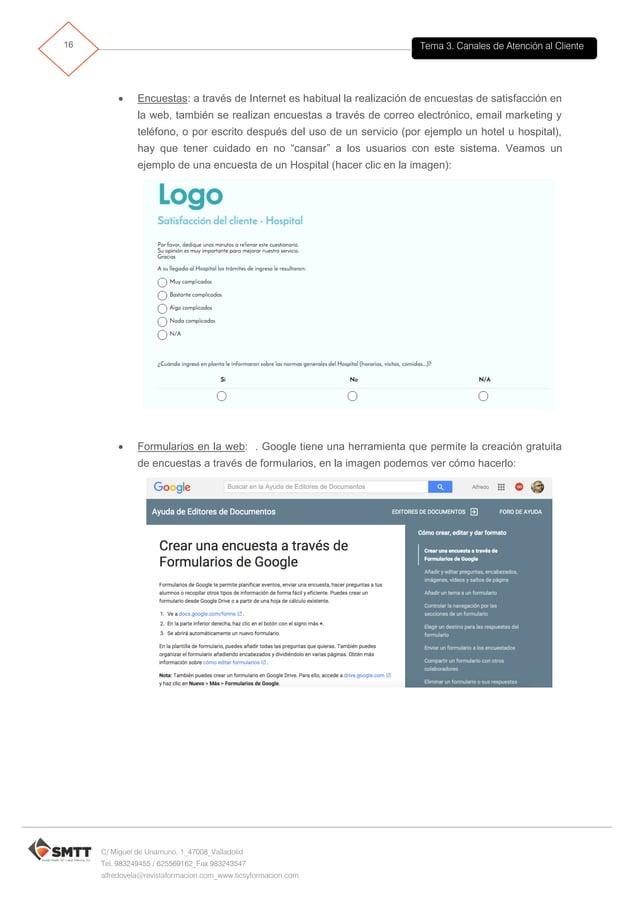 Tema 3. Canales de Atención al Cliente17 C/ Miguel de Unamuno, 1_47008_Valladolid Tel. 983249455 / 625569162_Fax 983243547...