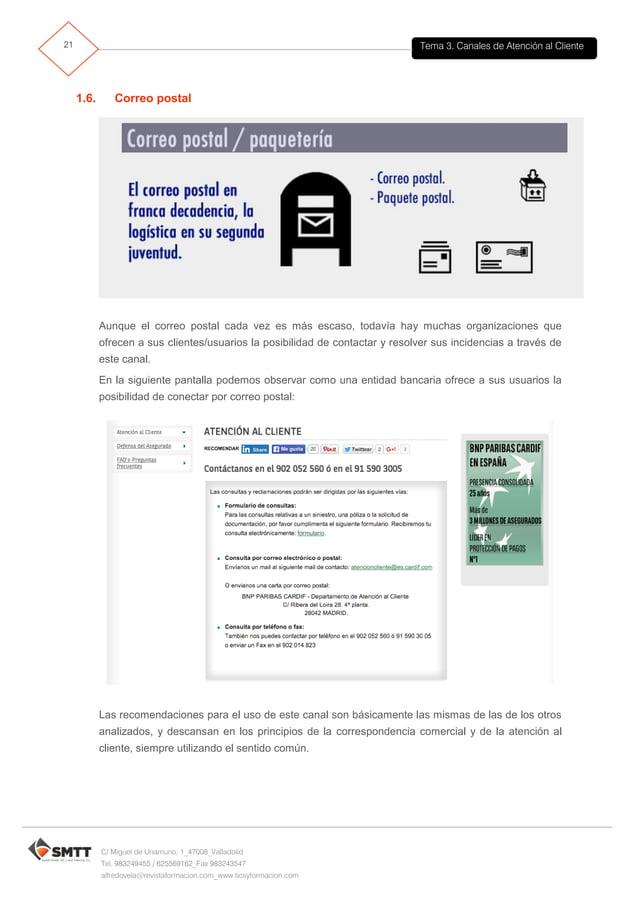 Tema 3. Canales de Atención al Cliente22 C/ Miguel de Unamuno, 1_47008_Valladolid Tel. 983249455 / 625569162_Fax 983243547...