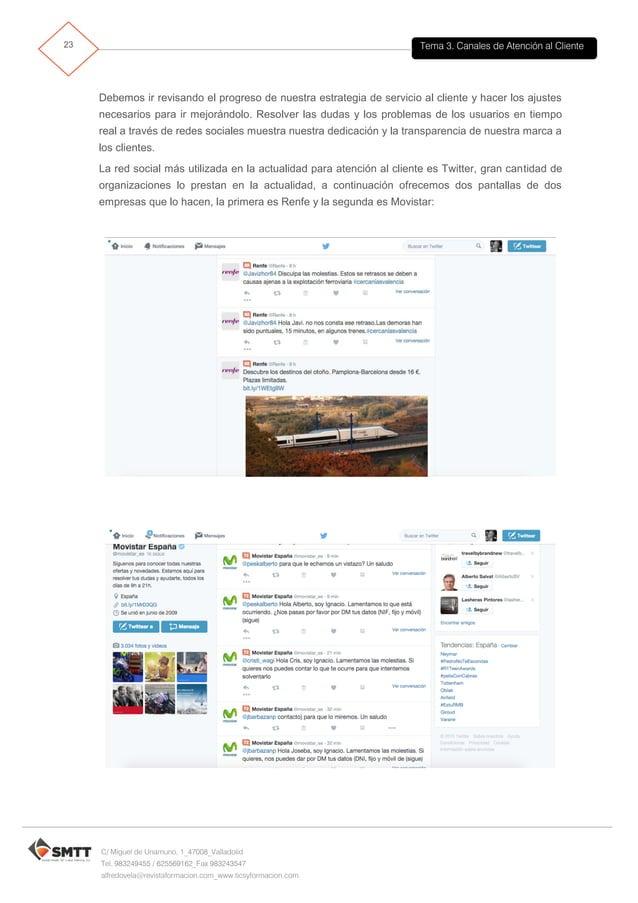 Tema 3. Canales de Atención al Cliente24 C/ Miguel de Unamuno, 1_47008_Valladolid Tel. 983249455 / 625569162_Fax 983243547...