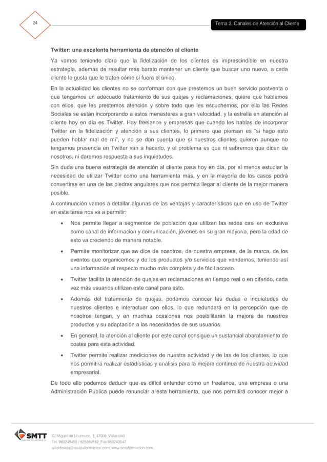 Tema 3. Canales de Atención al Cliente25 C/ Miguel de Unamuno, 1_47008_Valladolid Tel. 983249455 / 625569162_Fax 983243547...