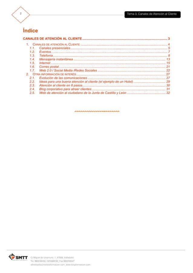 Tema 3. Canales de Atención al Cliente3 C/ Miguel de Unamuno, 1_47008_Valladolid Tel. 983249455 / 625569162_Fax 983243547 ...