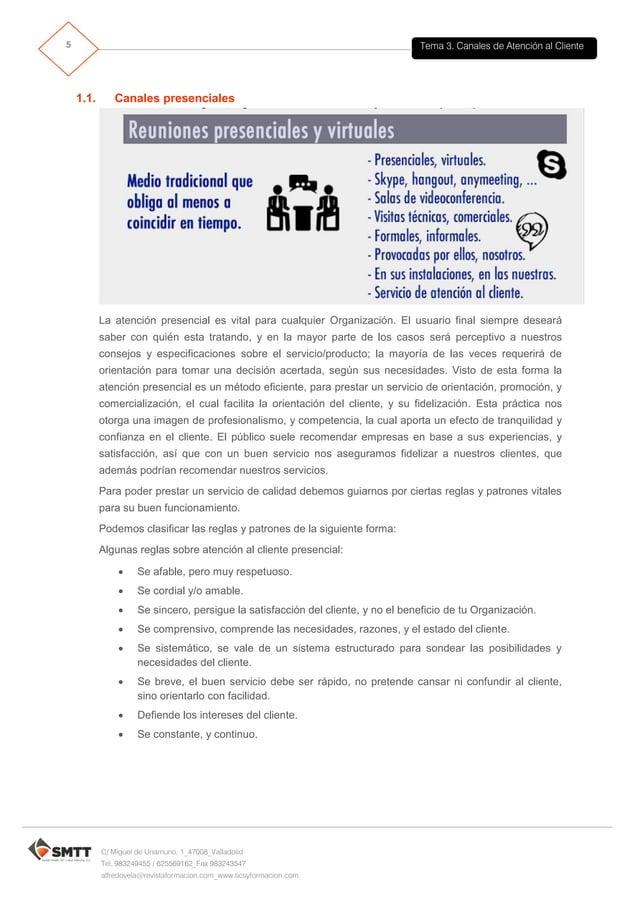 Tema 3. Canales de Atención al Cliente6 C/ Miguel de Unamuno, 1_47008_Valladolid Tel. 983249455 / 625569162_Fax 983243547 ...
