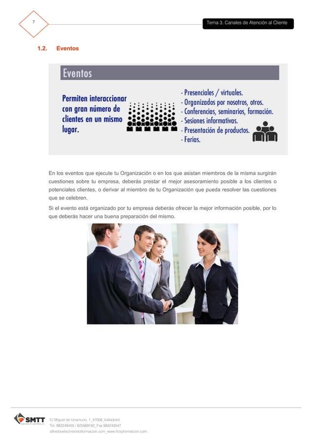 Tema 3. Canales de Atención al Cliente8 C/ Miguel de Unamuno, 1_47008_Valladolid Tel. 983249455 / 625569162_Fax 983243547 ...