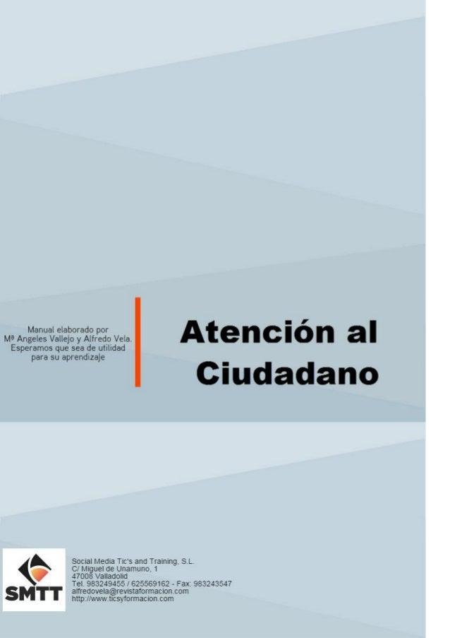 Tema 3. Canales de Atención al Cliente1 C/ Miguel de Unamuno, 1_47008_Valladolid Tel. 983249455 / 625569162_Fax 983243547 ...