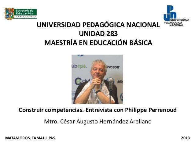 UNIVERSIDAD PEDAGÓGICA NACIONAL                        UNIDAD 283               MAESTRÍA EN EDUCACIÓN BÁSICA     Construir...