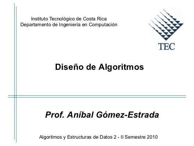 Instituto Tecnológico de Costa RicaDepartamento de Ingeniería en Computación              Diseño de Algoritmos          Pr...
