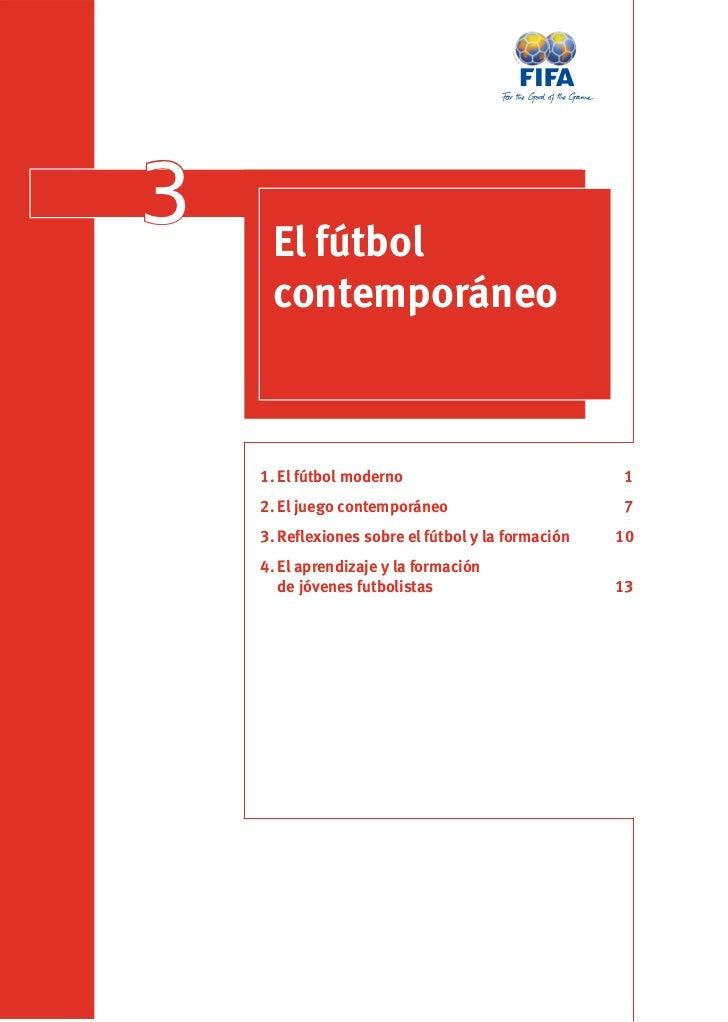 3    El fútbol     contemporáneo    1. El fútbol moderno                           1    2. El juego contemporáneo         ...
