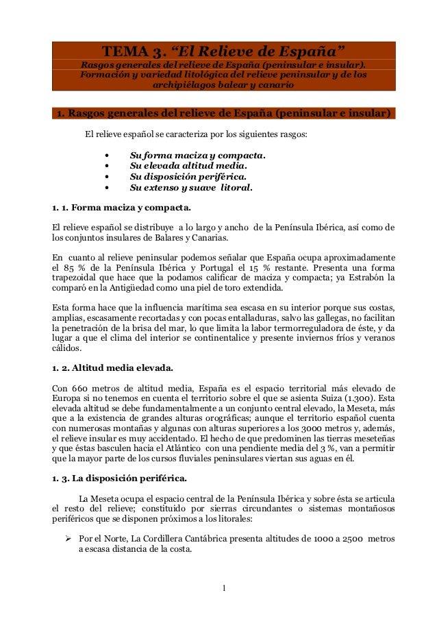 """TEMA 3. """"El Relieve de España""""       Rasgos generales del relieve de España (peninsular e insular).       Formación y vari..."""