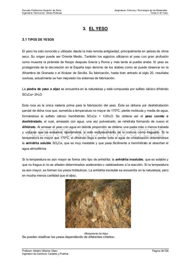 Escuela Politécnica Superior de Ávila Asignatura: Ciencia y Tecnología de los Materiales Ingeniería Técnica de Obras Públi...