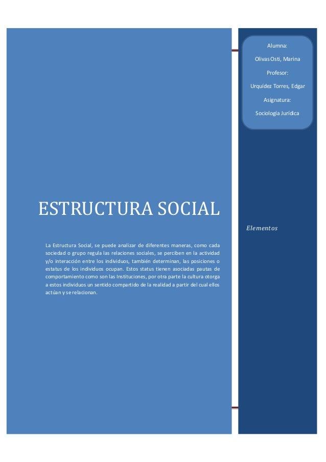 Estructura Social                                  Alumna:                                                                ...