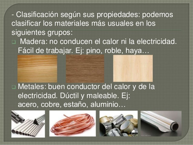 Tecnolog a 1 eso tema 3 materiales y madera ies - Materiales aislantes del calor ...