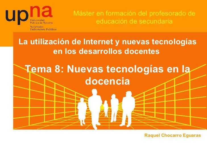 Máster en formación del profesorado de educación de secundaria La utilización de Internet y nuevas tecnologías en los desa...