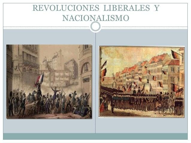 REVOLUCIONES LIBERALES YNACIONALISMO