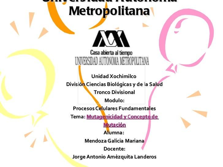 Univers idad A utónoma    Metropolitana              Unidad Xochimilco   División Ciencias Biológicas y de la Salud       ...
