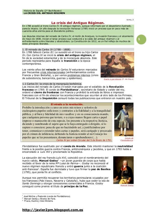 Historia de España (2º Bachillerato) LA CRISIS DEL ANTIGUO RÉGIMEN http://javier2pm.blogspot.com.es 1 tema_5 La crisis del...