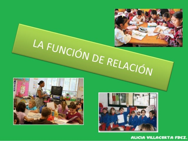 LA FUNCIÓN DE RELACIÓN INTERVIENEN : • ÓRGANOS DE LOS SENTIDOS SISTEMA NERVIOSO APARATO LOCOMOTOR (MÚSCULOS Y HUESOS)  ...