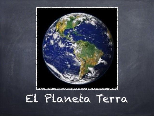 El Planeta Terra