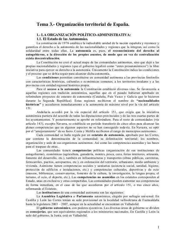 Tema 3.- Organización territorial de España. 1.- LA ORGANIZACIÓN POLÍTICO-ADMINISTRATIVA: 1.1. El Estado de las Autonomías...