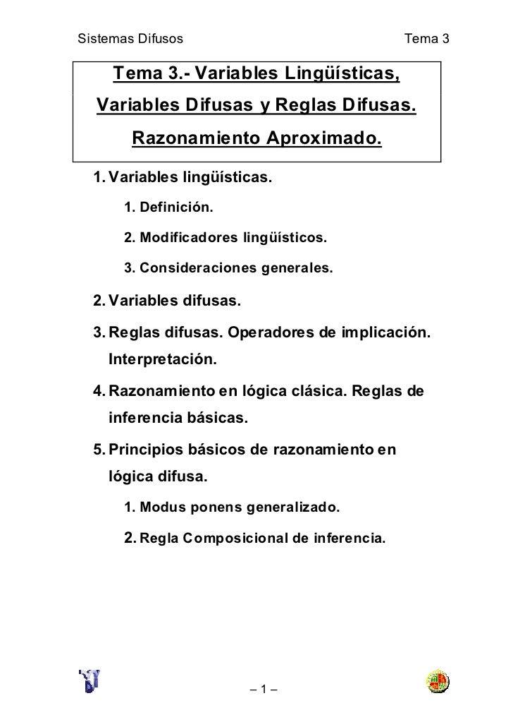 Sistemas Difusos                               Tema 3       Tema 3.- Variables Lingüísticas,   Variables Difusas y Reglas ...