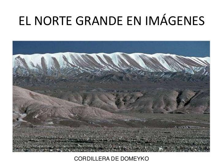 EL NORTE GRANDE EN IMÁGENES<br />CORDILLERA DE DOMEYKO<br />